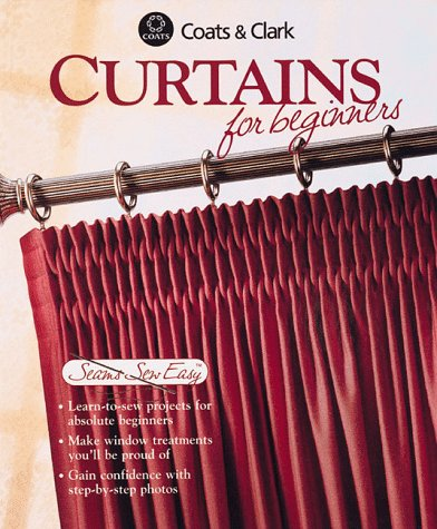 Curtains For Beginners