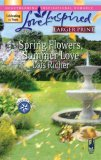 Spring Flowers, Summer Love (Serenity Bay, #3)