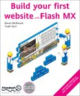 Build Your First Website with Flash MX [With CDROM]