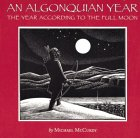 An Algonquian Year: The Year According to the Full Moon