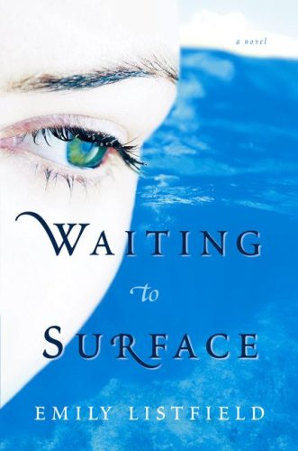 Waiting to Surface by Emily Listfield