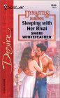 Sleeping With Her Rival (Dynasties: The Barones, #3)