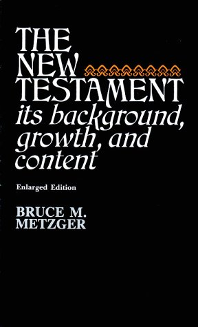 New Testament by Bruce M. Metzger