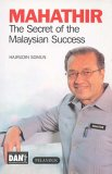 Mathathir: The Secret Of The Malaysian Success