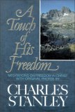 A Touch of His Freedom: Meditations on Freedom in Christ