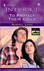 To Protect Their Child (McClintock Country #1)