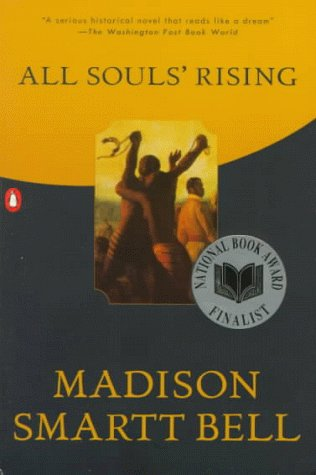 All Souls' Rising by Madison Smartt Bell