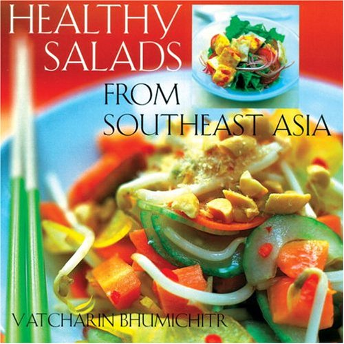 Healthy Salads From Southeast Asia