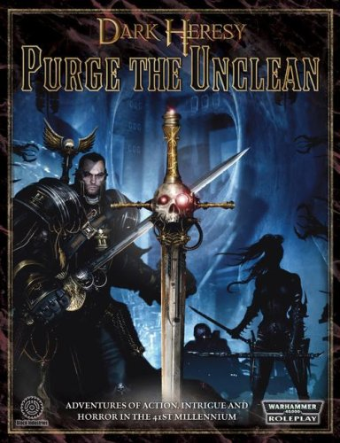 Purge the Unclean: Dark Heresy adventure anthology
