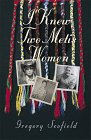 I Knew Two Metis Women by Gregory Scofield