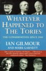 Whatever Happened To The Tories