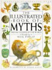 The Illustrated Book of Myths: Tales and Legends of the World
