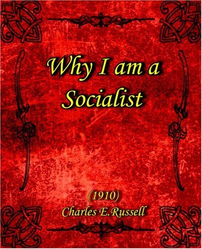 Why I Am a Socialist