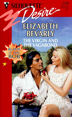 The Virgin And The Vagabond (Blame It on Bob, #3)