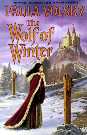 The Wolf of Winter by Paula Volsky