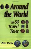 Around the World in 80 Travel Tales