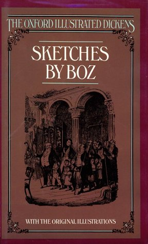 Sketches by Boz by Charles Dickens