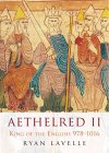 Aethelred II: King of the English, 978-1016