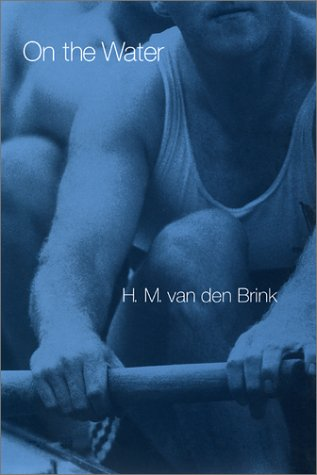 On the Water by H.M. van den Brink