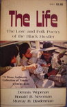 The Life: The Lore and Folk Poetry of the Black Hustler