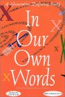 In Our Own Words: A Generation Defining Itself (Volume 4) (In Our Own Words (Marlow Peerse Weaver))