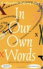 In Our Own Words: A Generation Defining Itself, Vol. 5