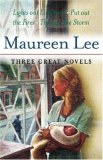 Maureen Lee: Three Great Novels: Lights Out at Liverpool, Put Out the Fires, Through the Storm