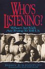 Who's Listening?: What Our Kids Are Trying to Tell Us