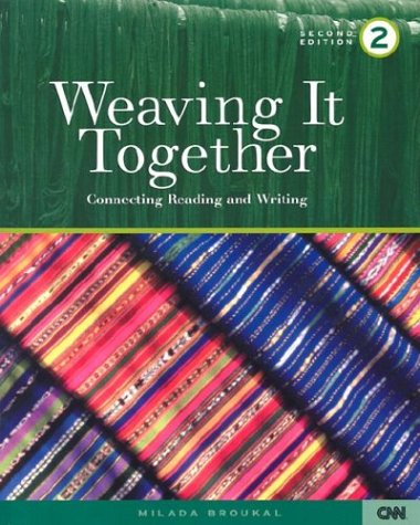 Weaving It Together 2: Connecting Reading and Writing