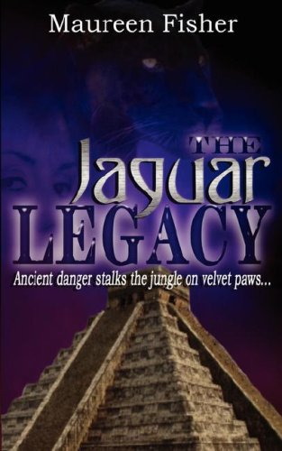The Jaguar Legacy by Maureen Fisher