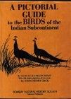 Pictorial Guide to the Birds of the Indian Subcontinent