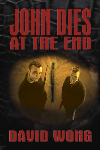 John Dies at the End by David Wong