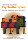 Interpretive and Supportive Psychotherapies: Matching Therapy and Patient Personality
