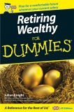Retiring Wealthy For Dummies (For Dummies)
