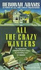 All the Crazy Winters (Jesus Creek Mystery, #2)
