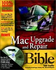 MacWorld Mac Upgrade and Repair Bible [With Packed with Utilities, Web Tools, Resource Index..]