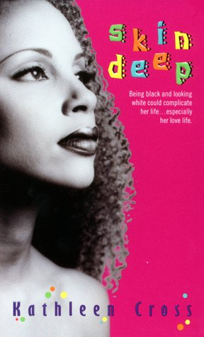 Skin Deep by Kathleen Cross