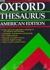 The Oxford Thesaurus: American Edition