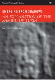 Emerging from Shadows: An Explanation of the Shroud of Turin