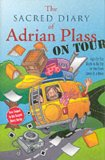 The Sacred Diary of Adrian Plass, on Tour: Age Far Too Much to Be Put on the Front Cover of a Book