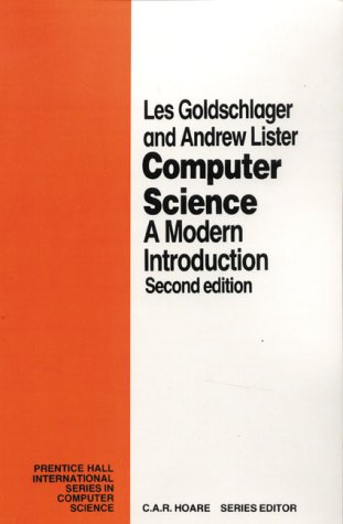 Computer Science by Les Goldschlager