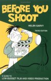 Before You Shoot: A Guide to Low Budget Film Production