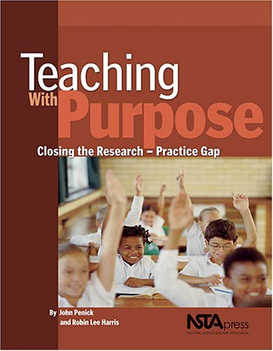 Teaching with Purpose: Closing the Research-Practice Gap