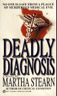 Deadly Diagnosis