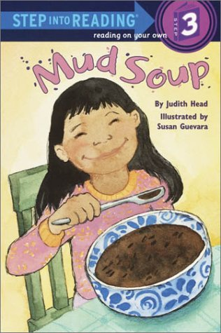 Mud Soup (Step into Reading)