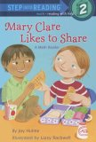 Mary Clare Likes to Share (Step into Reading)