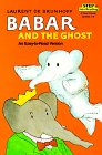 Babar and the Ghost: Step Into Reading