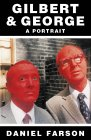 Around the World with Gilbert and George - A Portrait