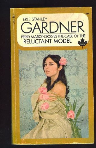 The Case of the Reluctant Model by Erle Stanley Gardner
