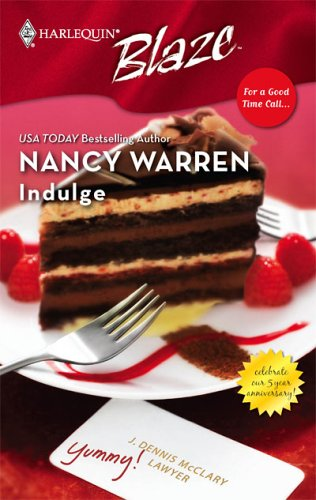 Indulge (Harlequin Blaze #275) (For a Good Time Call... #2)